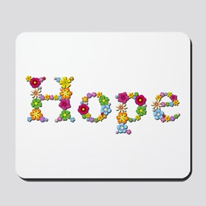 Hope Bright Flowers Mousepad