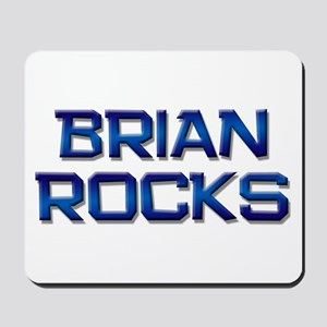 brian rocks Mousepad