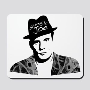 Scungilli Joe Mousepad