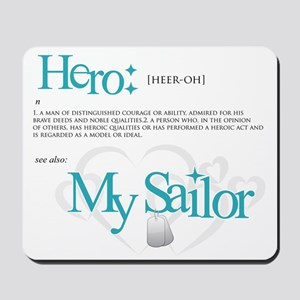 Definition of Hero: My Sailor Mousepad