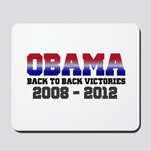 Obama Back to Back Victory Mousepad