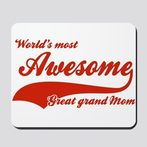 World's Most Awesome Great Grand mom Mousepad