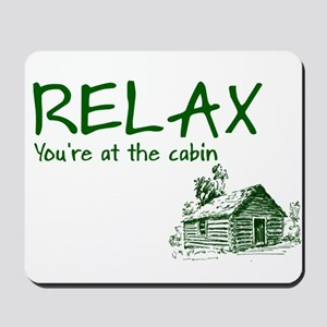 Relax Cabin Cottage Mousepad