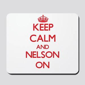 Keep Calm and Nelson ON Mousepad