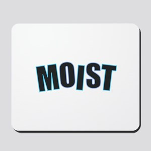 Moist Mousepad