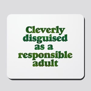 cleverly disguised as a respo Mousepad