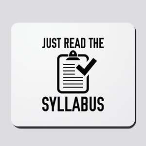 Just Read The Syllabus Mousepad