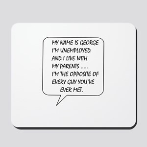 My name is George Mousepad