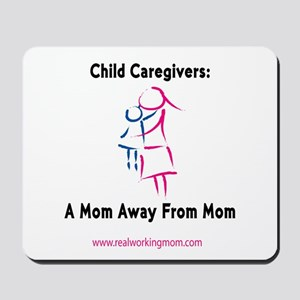 Mom Away From Mom Mousepad
