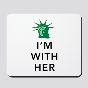 I'm With Her - Liberty Head-White Mousepad