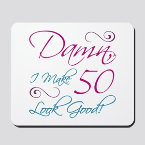 50th Birthday Humor Mousepad