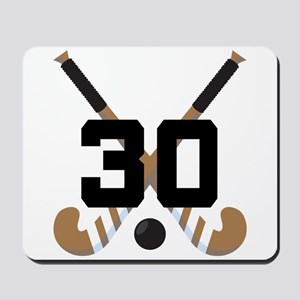 Field Hockey Number 30 Mousepad