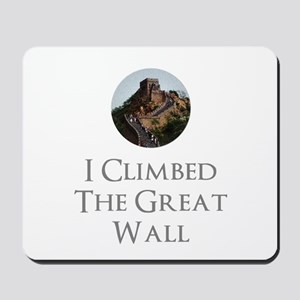 I Climbed The Great Wall Mousepad