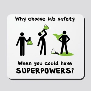 a8b6e8f6 Mousepad. Mousepad. $15.99. Lab Safety Superpowers Laptop Skins