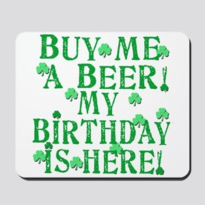 Buy Me a Beer Irish Birthday Mousepad