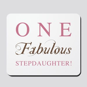 One Fabulous Stepdaughter Mousepad