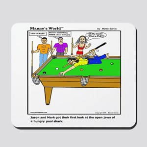 POOL SHARK AT HIS BEST! Mousepad