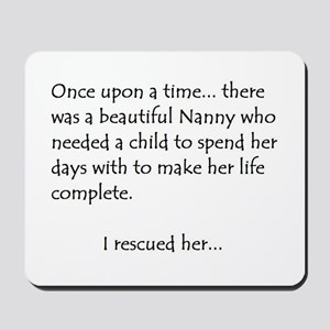 THE STORY OF NANNY Mousepad