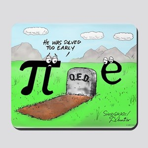 Pi_72 QED Gravestone (10x10 Color) Mousepad