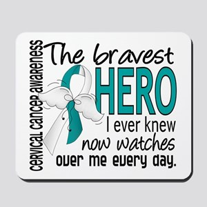 Bravest Hero I Knew Cervical Cancer Mousepad
