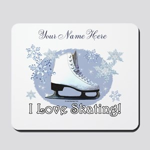 I Love Skating! Mousepad