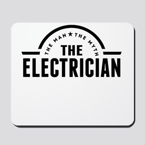 The Man The Myth The Electrician Mousepad