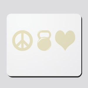 Peace Weight Love Mousepad