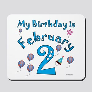 February 2nd Birthday Mousepad