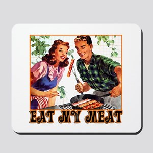 Eat My Meat Mousepad