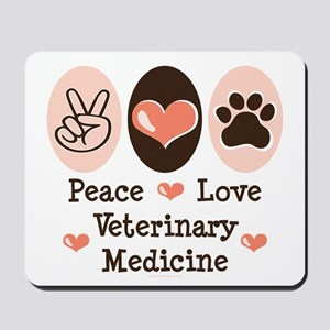 Peace Love Veterinary Medicine Mousepad