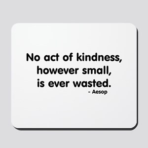 kindness Mousepad
