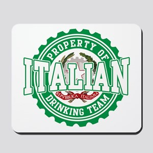Property of Italian Drinking Mousepad