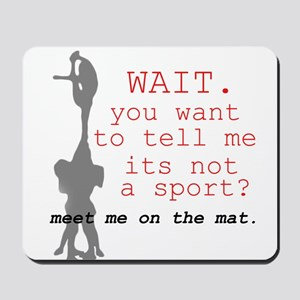 Meet Me on the Mat Mousepad