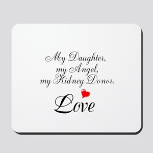 My Daughter,my Angel Mousepad