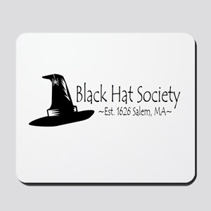 Black Hat Society Mousepad
