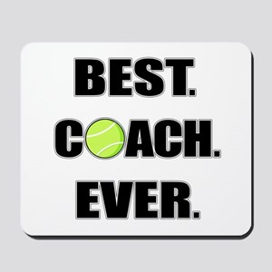 Best Coach Ever Tennis Mousepad
