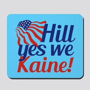 Hill Yes We Kaine Mousepad