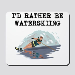 Id Rather Be Waterskiing Mousepad