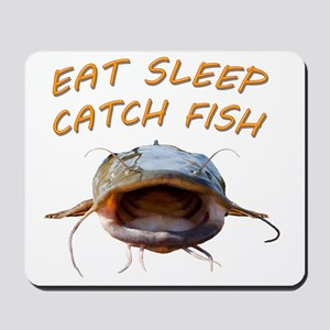 Eat sleep catch fish Mousepad