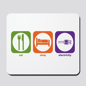 Eat Sleep Electricity Mousepad