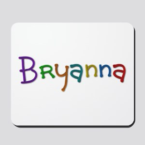 Bryanna Play Clay Mousepad