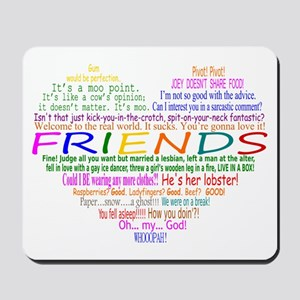 FriendsTVQuotesHeart Mousepad