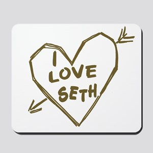 I Love Seth Mousepad