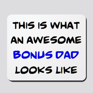 awesome bonus dad Mousepad