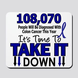 Take Down Colon Cancer 4 Mousepad