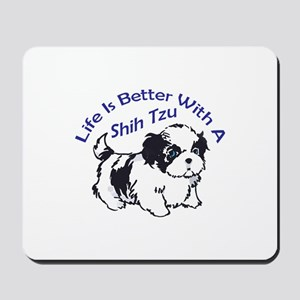 BETTER WITH SHIH TZU Mousepad