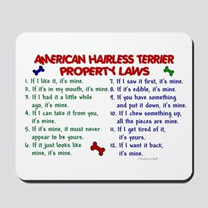 American Hairless Terrier Property Laws 2 Mousepad