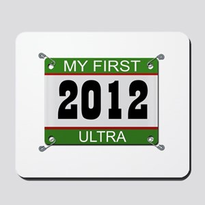 My First Ultra (Bib) - 2012 Mousepad