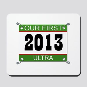 Our First Ultra Bib - 2013 Mousepad