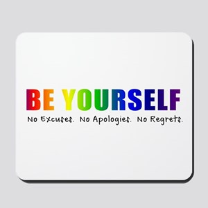 Be Yourself (Rainbow) Mousepad